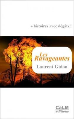 Les Ravageantes de Laurent Gidon