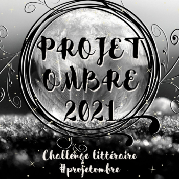 Projet Ombre 2021